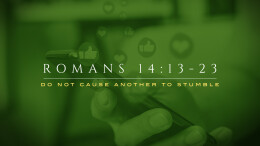 Romans 14.13 23